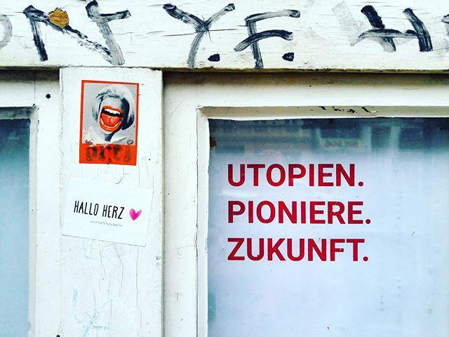 UTOPIENPIONIEREZUKUNFT#halloherz #berlin #kastanienallee #spreadtheword #utopia #pioneers #future #berlincitygirl #stickers #stickerbomb #stickerlove #streetart #urbanart #picoftheday #style #fashion #shopping #women #love #liebe